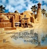 Märchen von Wüsten und Wassern