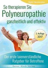 So therapieren Sie Polyneuropathie ganzheitlich und effektiv
