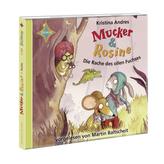 Mucker & Rosine - Die Rache des ollen Fuchses, 2 Audio-CDs