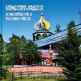 Hundertwasser Architektur & Philosophie - Regenbogenspirale