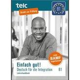 Einfach gut! Deutsch für die Integration B1, Lehrerhandbuch