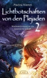 Lichtbotschaften von den Plejaden. Bd.2