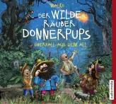Der wilde Räuber Donnerpups - Überfall aus dem All, 1 Audio-CD