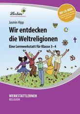 Wir entdecken die Weltreligionen, m. CD-ROM