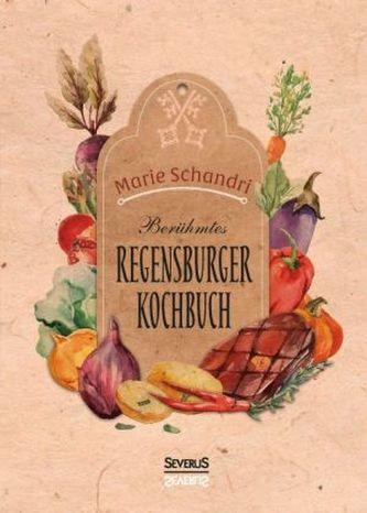 Schandris berühmtes Regensburger Kochbuch
