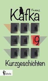 Neun Kurzgeschichten Franz Kafka, Franzs 1909-1931