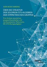 Über die Struktur der Solomon-Tits-Algebren der symmetrischen Gruppen