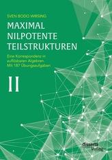 Maximal nilpotente Teilstrukturen II: Eine Korrespondenz in auflösbaren Algebren; mit 187 Übungsaufgaben