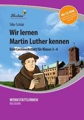 Wir lernen Martin Luther kennen, m. CD-ROM