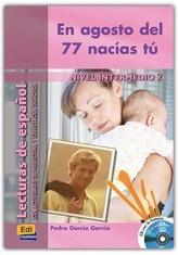 En agosto del 77 nacias tu, m. Audio-CD