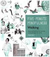 Five-Minute Mindfulness: Walking