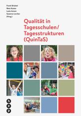 Qualität in Tagesschulen/ Tagesstrukturen (QuinTaS), 7 Bde.