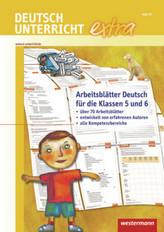 Deutschunterricht extra: Arbeitsblätter Deutsch für die Klassen 5 und 6