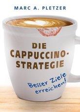 Die Cappuccino-Strategie