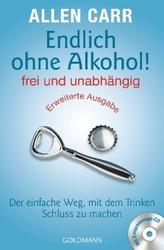 Endlich ohne Alkohol! frei und unabhängig, m. Audio-CD