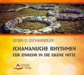 Schamanische Rhythmen zur Einkehr in die eigene Mitte, Audio-CD