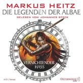 Die Legenden der Albae - Vernichtender Hass, 8 Audio-CDs