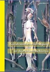 Sozialrassistische Verfolgung im deutschen Faschismus