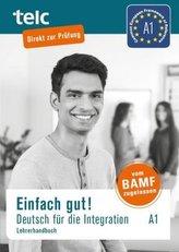 Einfach gut! Deutsch für die Integration, Lehrerhandbuch. A1