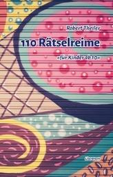 110 Rätselreime für Kinder ab 10