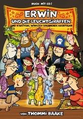 Erwin und die Leuchtgiraffen, m. Audio-CD
