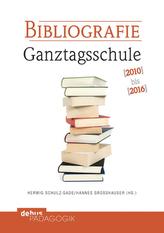 Bibliografie Ganztagsschule 2010-2016