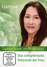 Lumiras Schule der Weiblichkeit. Das schöpferische Potenzial der Frau, 1 DVD