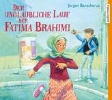 Der unglaubliche Lauf der Fatima Brahimi, 3 Audio-CDs