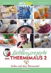 mixtipp Lieblingsrezepte der Thermimaus. Bd.2
