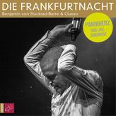Die Frankfurtnacht, 2 Audio-CD