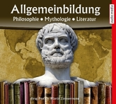 Allgemeinbildung Philosophie Mythologie Literatur, 2 Audio-CDs