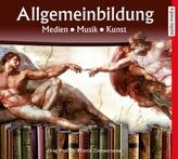 Allgemeinbildung Medien Musik Kunst