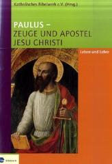 Paulus, Zeuge und Apostel Jesu