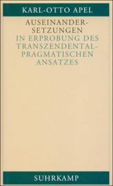 Auseinandersetzungen in Erprobung des transzendental-pragmatischen Ansatzes