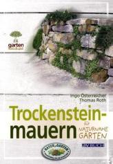 Trockensteinmauern für naturnahe Gärten