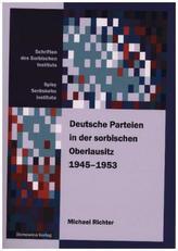 Deutsche Parteien in der sorbischen Oberlausitz 1945-1953