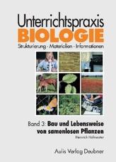 Bau und Lebensweise von samenlosen Pflanzen