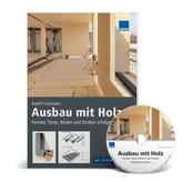 Ausbau mit Holz, m. CD-ROM