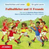 Fußballfieber und 11 Freunde, 1 Audio-CD