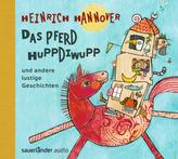 Das Pferd Huppdiwupp und andere lustige Geschichten, 1 Audio-CD