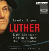 Luther - Der Mensch Martin Luther: Die Biographie, 2 MP3-CDs