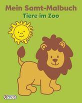Mein Samt-Malbuch: Tiere im Zoo