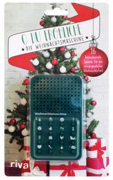 O du fröhliche - die Weihnachtsmaschine