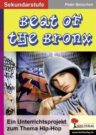 Beat of the Bronx, m. Audio-CD