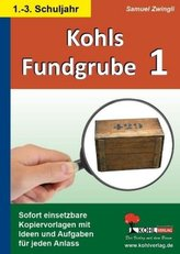 Kohls Fundgrube. Bd.1