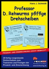 Professor D. Rehwurms pfiffige Drehscheiben