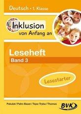 Inklusion von Anfang an - Deutsch 1. Klasse, Leseheft: Lesestarter. Bd.3