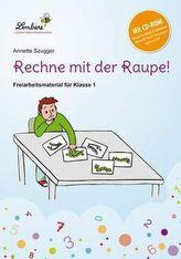 Rechne mit der Raupe!, m. CD-ROM