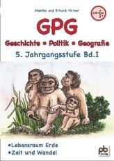 GPG (Geschichte/Politik/Geografie), 5. Jahrgangsstufe. Bd.1
