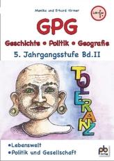 GPG (Geschichte/Politik/Geografie), 5. Jahrgangsstufe. Bd.2
